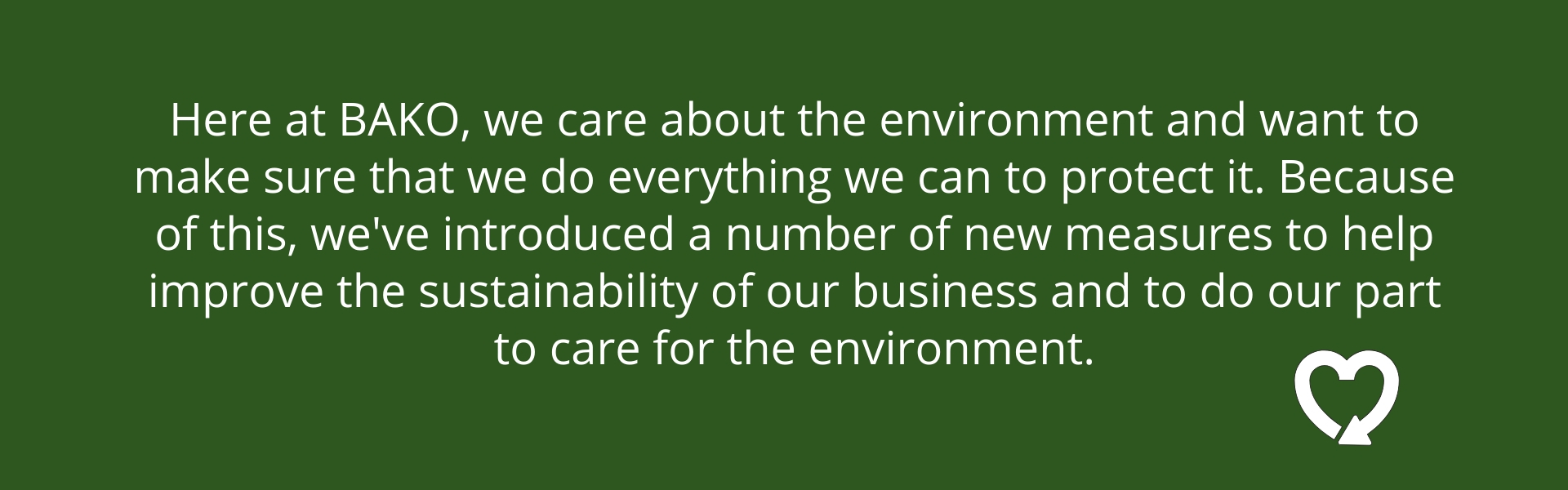 BAKO Sustainability and care for the envirnment